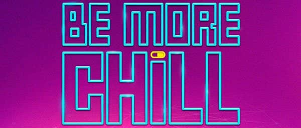 Be More Chill op Broadway Tickets