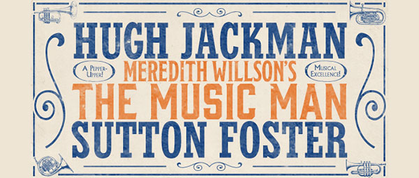 Hugh Jackman in The Music Man op Broadway Tickets