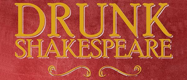 Drunk Shakespeare in New York Tickets